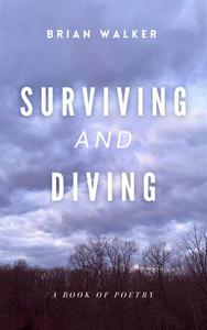 Surviving and Diving