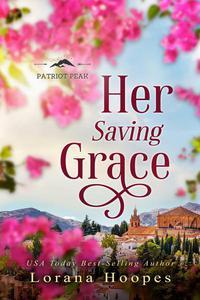 Her Saving Grace: A Small town Christian Romance