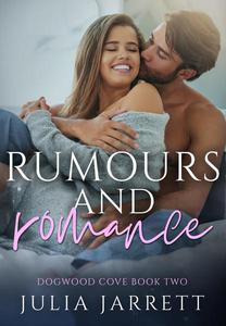 Rumours and Romance
