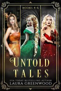 Untold Tales: Books 4-6