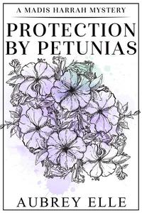 Protection by Petunias