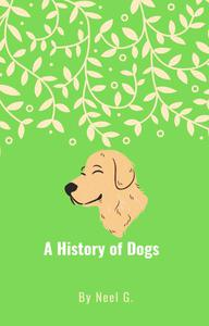 A History of Dogs