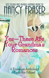 Yes--These Are Your Grandma's Romances