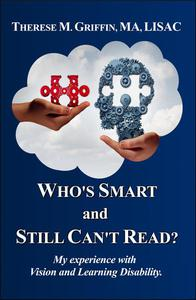 Who's Smart and Still Can't Read?
