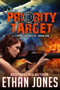 Priority Target: A Carrie Chronicles Spy Thriller