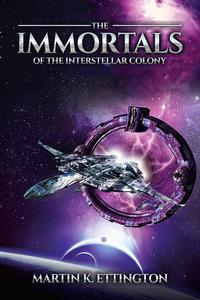 The Immortals of the Interstellar Colony