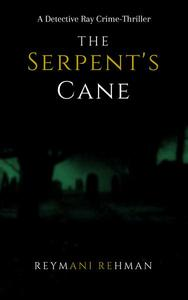 The Serpent's Cane