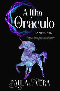 Landeron I - A filha do oráculo