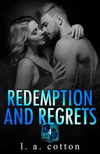 Redemption and Regrets