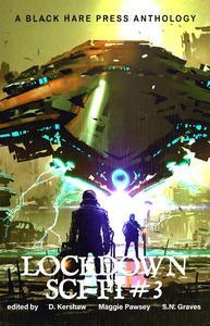 Lockdown SCI-FI #3