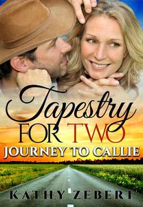 Tapestry for Two: Journey to Callie