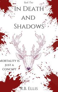 In Death and Shadows