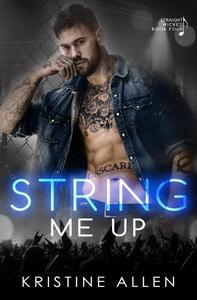 String Me Up