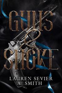 Guns & Smoke