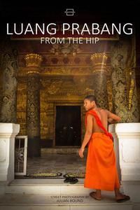 Luang Prabang From The Hip