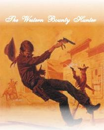 The Western Bounty Hunter