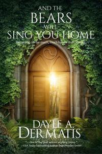 And the Bears Will Sing You Home: A Portal Fantasy Short Story
