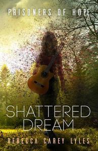 Shattered Dream