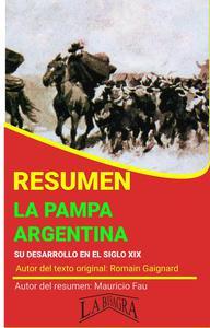 Resumen de La Pampa Argentina de Romain Gaignard