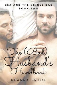 The Bad Husband's Handbook