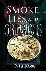 Smoke, Lies, and Grimoires