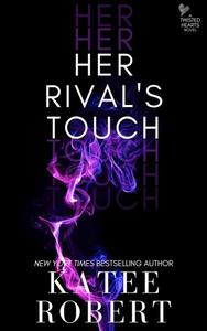 Her Rival's Touch