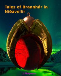 Tales of Brannhår  in Niðavellir