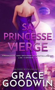 Sa Princesse Vierge