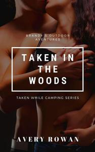 Taken in the Woods