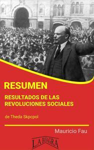 Resumen de Resultados de las Revoluciones Sociales