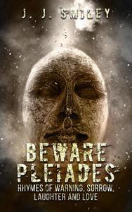 Beware Pleiades