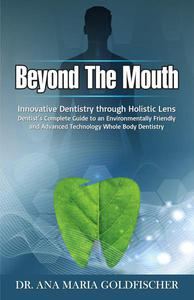 Beyond The Mouth