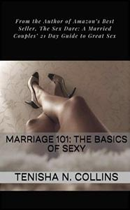 Marriage 101: The Basics of Sexy