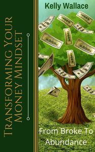 Transforming Your Money Mindset