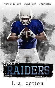 Rixon Raiders (The Collection)