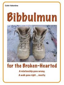Bibbulmun for the Broken-Hearted
