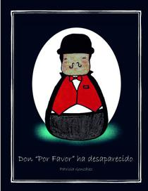 "Don ""Por Favor"" ha desaparecido"