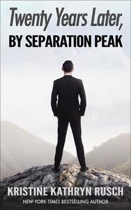 Twenty Years Later, By Separation Peak