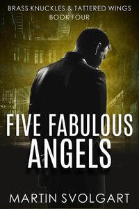 Five Fabulous Angels