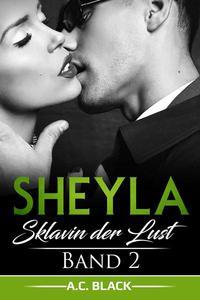 Sheyla: Sklavin der Lust