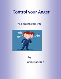Control Your Anger and Reap the Benefits