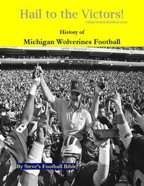 Hail to the Victors! History of Michigan Wolverines Football