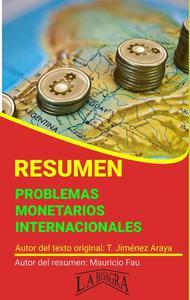 Resumen de Problemas Monetarios Internacionales