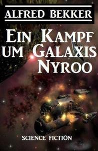 Ein Kampf um Galaxis Nyroo