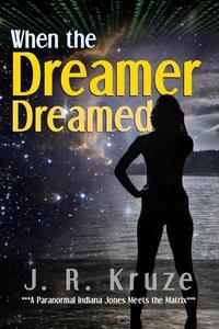 When the Dreamer Dreamed