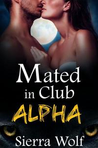 Mated in Club Alpha