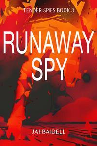 Runaway Spy