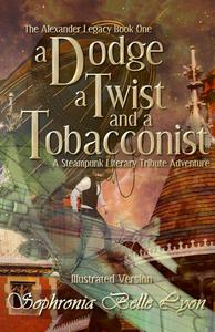 Illustrated Dodge Twist and a Tobacconist