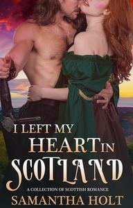I Left My Heart in Scotland