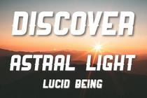 Discover Astral Light